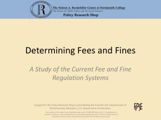 Determining Fees and Fines