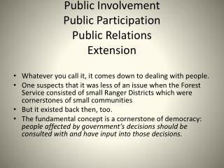 Public Involvement Public Participation Public Relations Extension