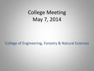 College Meeting May  7 , 2014