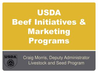 USDA  Beef Initiatives & Marketing Programs