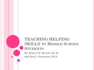 TEACHING HELPING SKILLS to Middle School Students
