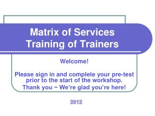 Matrix of  Services Training of Trainers