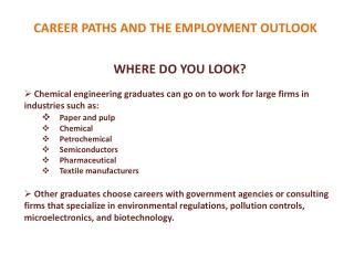 CAREER PATHS AND THE EMPLOYMENT OUTLOOK