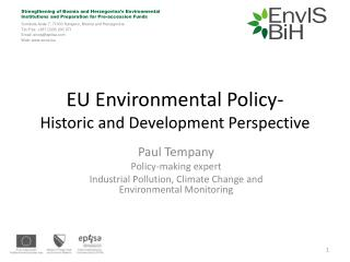 EU Environmental Policy- Historic and Development Perspective