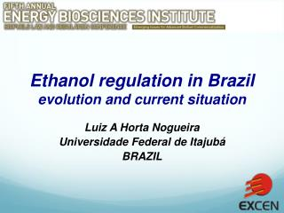 Ethanol regulation in Brazil evolution and current situation