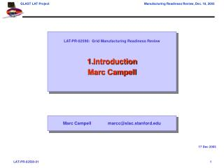 LAT-PR-02590:  Grid Manufacturing Readiness Review Introduction Marc Campell