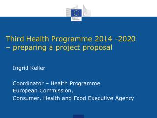 Third  Health  Programme  2014 -2020 –  preparing  a  project proposal
