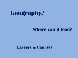 Geography?