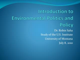 Introduction to Environmental Politics and Policy