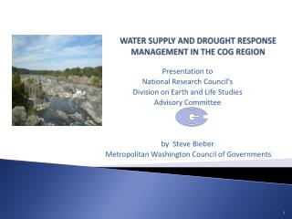 WATER SUPPLY AND DROUGHT RESPONSE MANAGEMENT IN THE COG REGION