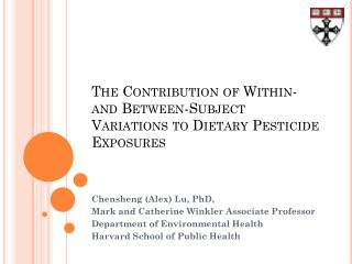 The Contribution of Within- and Between-Subject Variations to Dietary Pesticide Exposures