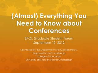 (Almost) Everything You Need to Know about Conferences