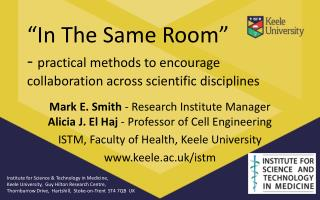"""In The Same Room"" -  practical methods to encourage collaboration across scientific disciplines"