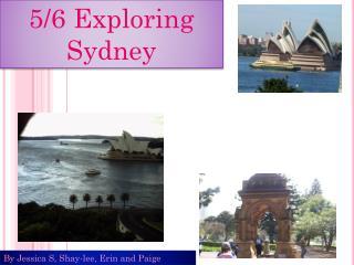 5 /6 Exploring Sydney