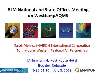 BLM National and State Offices Meeting on  WestJumpAQMS