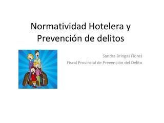 Normatividad Hotelera y Prevención de delitos