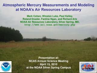 Atmospheric Mercury Measurements  and  Modeling at  NOAA's Air Resources Laboratory