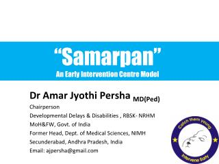 """Samarpan""  An Early Intervention Centre Model"