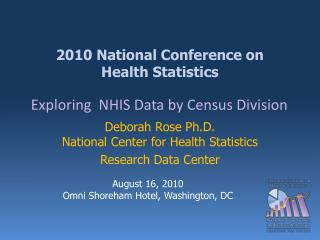 2010 National Conference on  Health Statistics