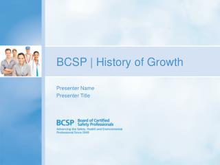 BCSP | History of Growth