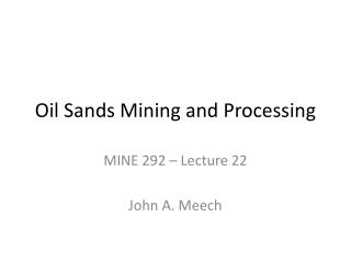 Oil Sands Mining and Processing