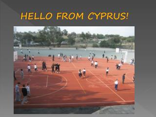 HELLO FROM CYPRUS!