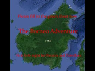 The Borneo Adventure
