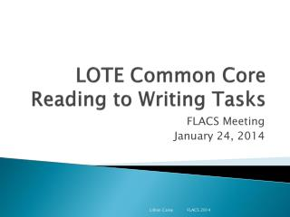 LOTE Common Core Reading to Writing Tasks