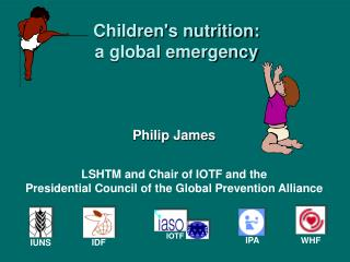 Children's nutrition: a global emergency