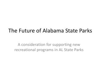 The Future of Alabama State Parks