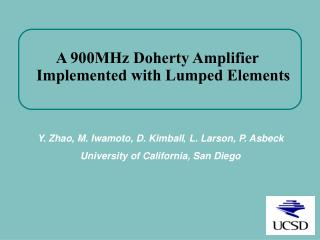 A 900MHz Doherty Amplifier Implemented with Lumped Elements