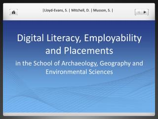 Digital Literacy, Employability and Placements