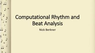 Computational Rhythm and Beat Analysis