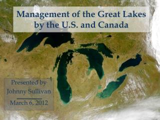 Management of the Great Lakes by the U.S. and Canada