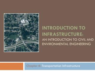 Introduction to Infrastructure : An Introduction to Civil and Environmental  Engineering