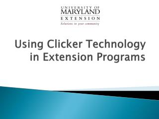 Using Clicker Technology in Extension Programs