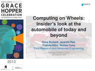 Computing on Wheels: Insider's look at the automobile of  today  and beyond