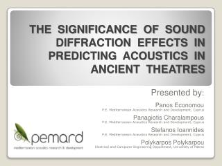 the  significance  of  sound  diffraction  effects  in  predicting  acoustics  in  ancient  theatres