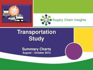 Transportation Study Summary Charts August – October  2012