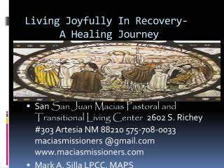 Living Joyfully In Recovery-      A Healing Journey
