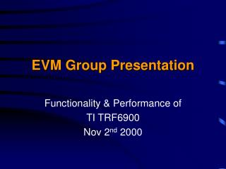 EVM Group Presentation