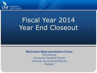 Fiscal Year 2014 Year  End Closeout