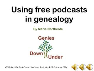 Using free podcasts  in genealogy