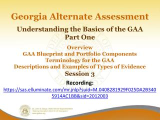 Welcome to Session 3 The Basics of the GAA  (Part 1)