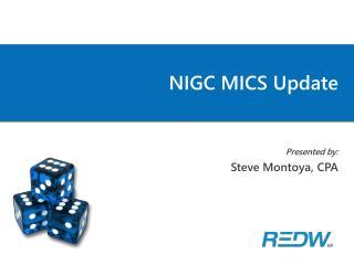 NIGC MICS Update