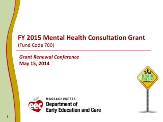 FY 2015 Mental Health Consultation Grant (Fund Code 700)