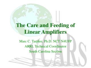 The Care and Feeding of Linear Amplifiers