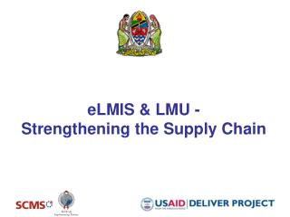 eLMIS & LMU -  Strengthening the Supply Chain