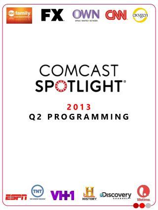 2013 Q2 PROGRAMMING