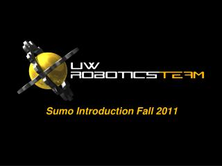 Sumo  Introduction  Fall 2011